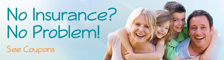 no insurance? no problem Dental Care Center